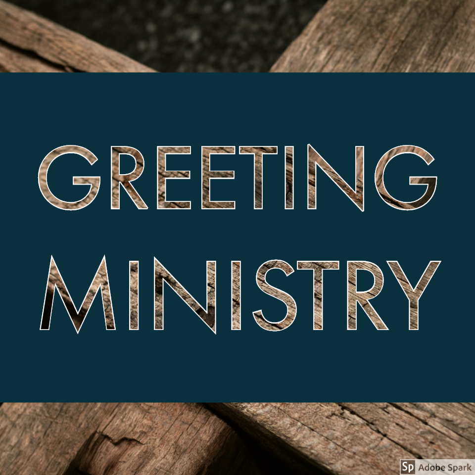 Greeting Ministry arc