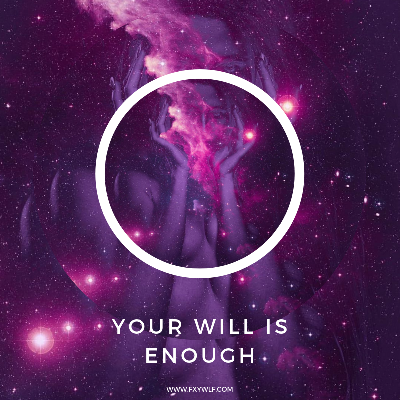 your will is enough fxywlf.png