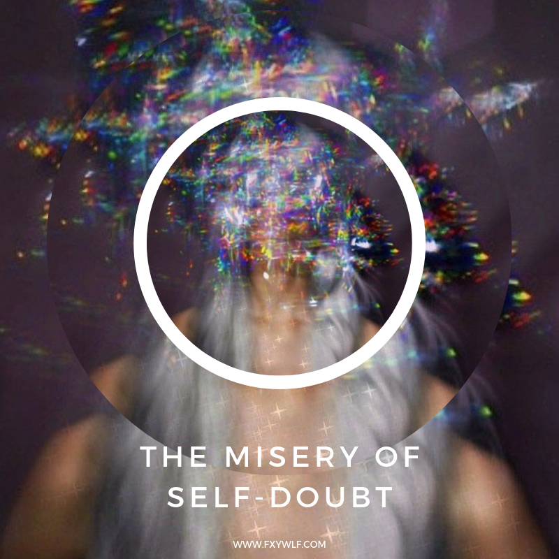 the misery of self-doubt fxywlf.png