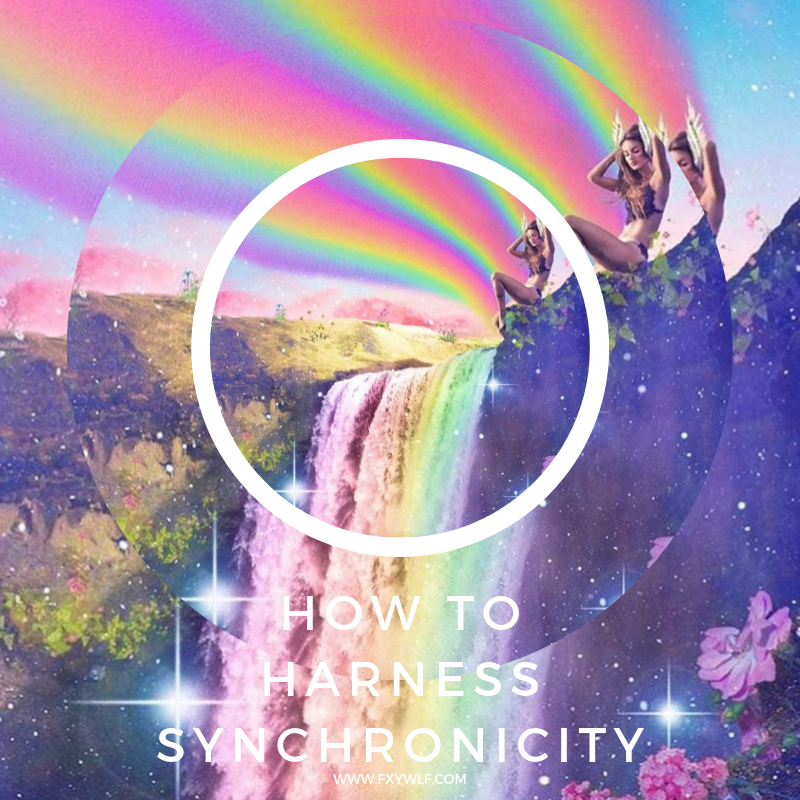 fxywlf how to harness synchronicity.png