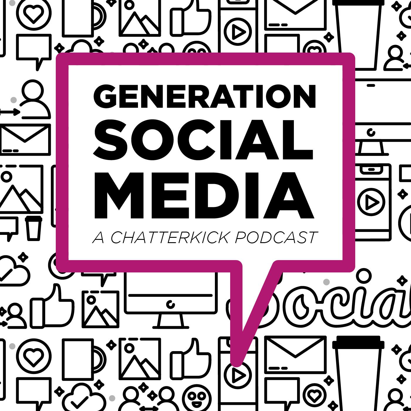 Generation Social Media Podcast