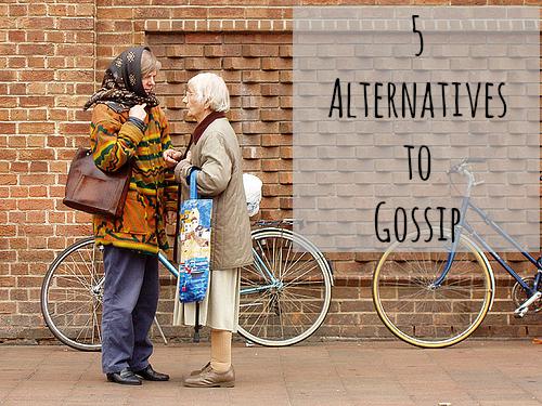 5-Alternatives-to-Gossip.jpg