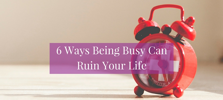 6_ways_being_busy_blog.jpg