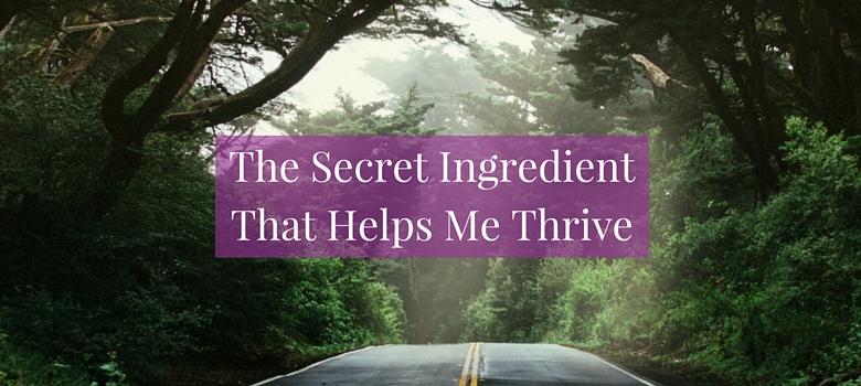 The_secret_ingredient_that_helps_me_thrive_blog.jpg