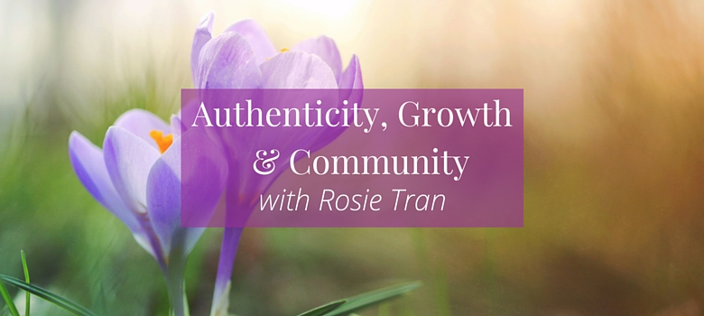 78-Authenticity-Growth-and-Community-with-Rosie-Tran-blog.jpg