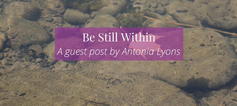 Be-Still-Within-Post-2.jpg