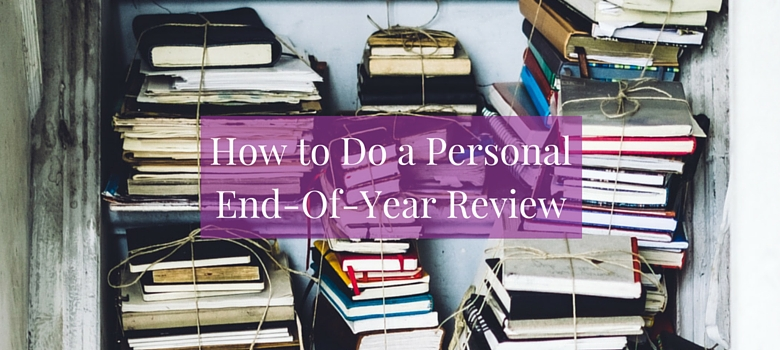 How-to-Do-a-Personal-End-Of-Year-Review-blog.jpg