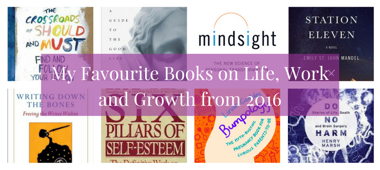 My-Favourite-Books-on-Life-Work-and-Growth-from-2016.png