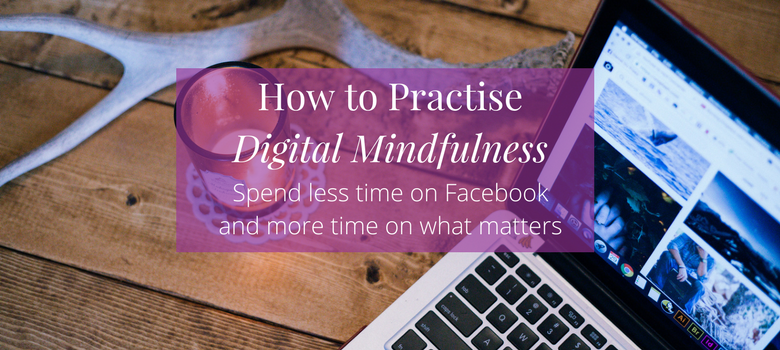 How-to-Practice-Digital-Mindfulness-and-Focus-on-What-Matters-blog-2.png