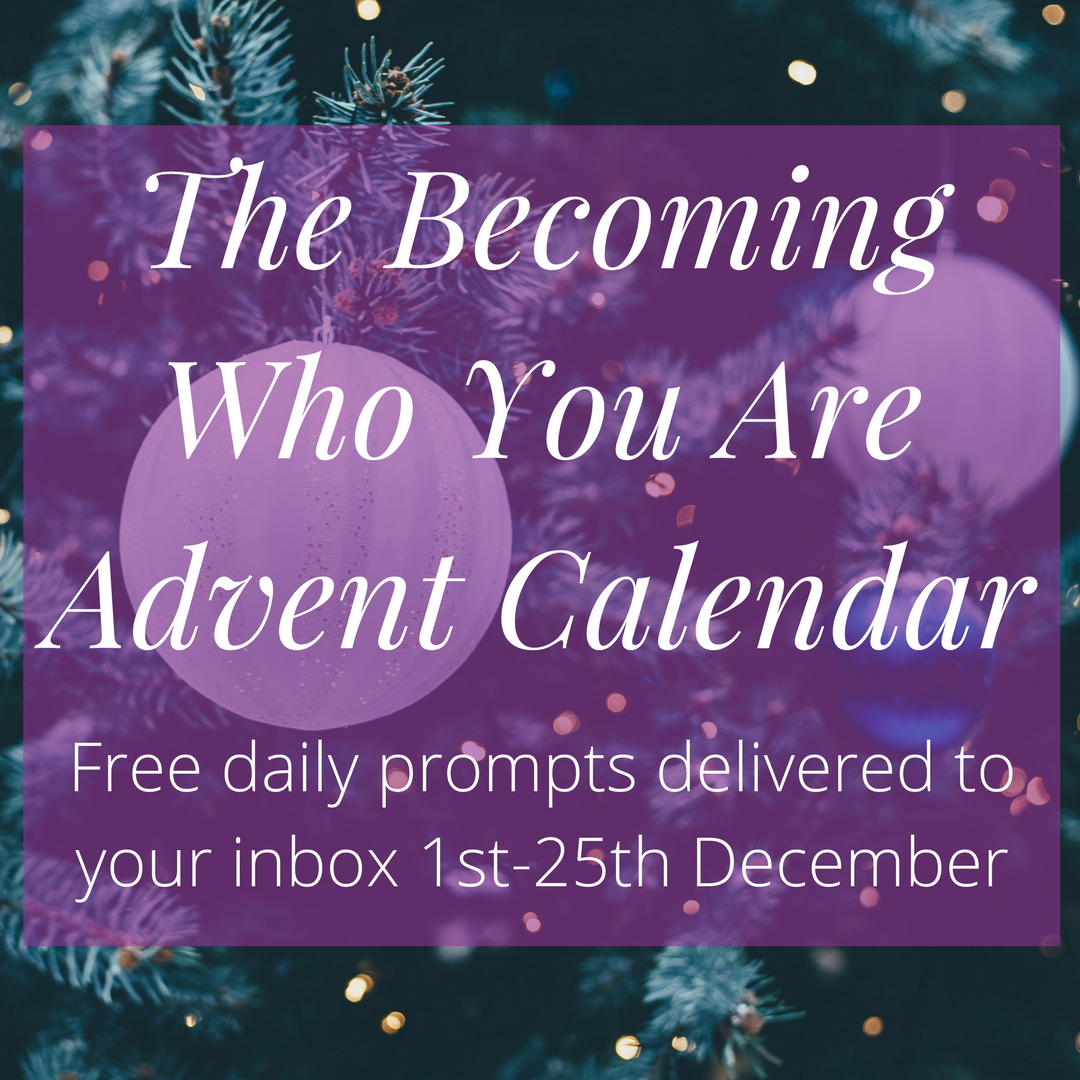Join the Becoming Who You Are Advent Calendar