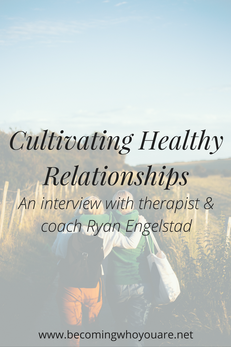 Feeling stuck in your relationships? Click to get tips from therapist and coach Ryan Engelstad