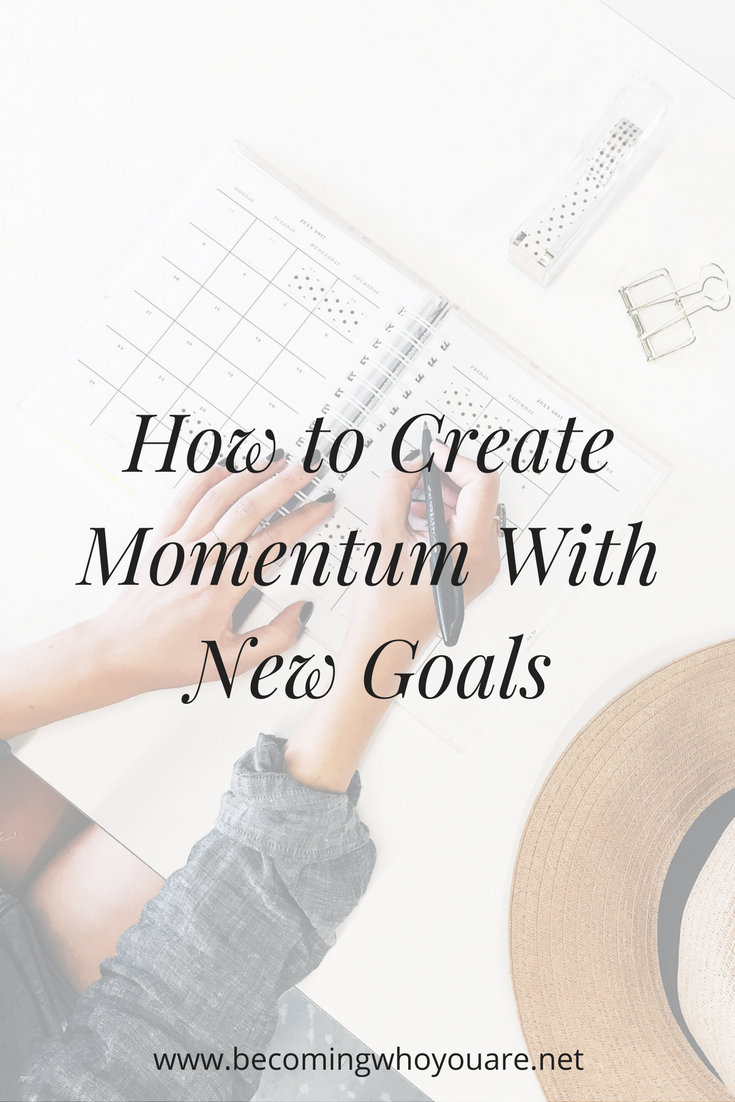 How-to-Create-Momentum-with-New-Goals.png