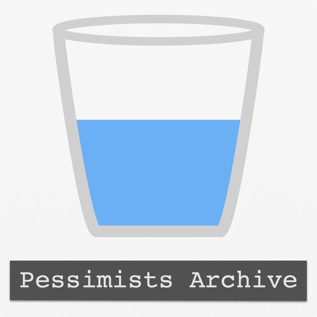 pessimists-archive.jpg