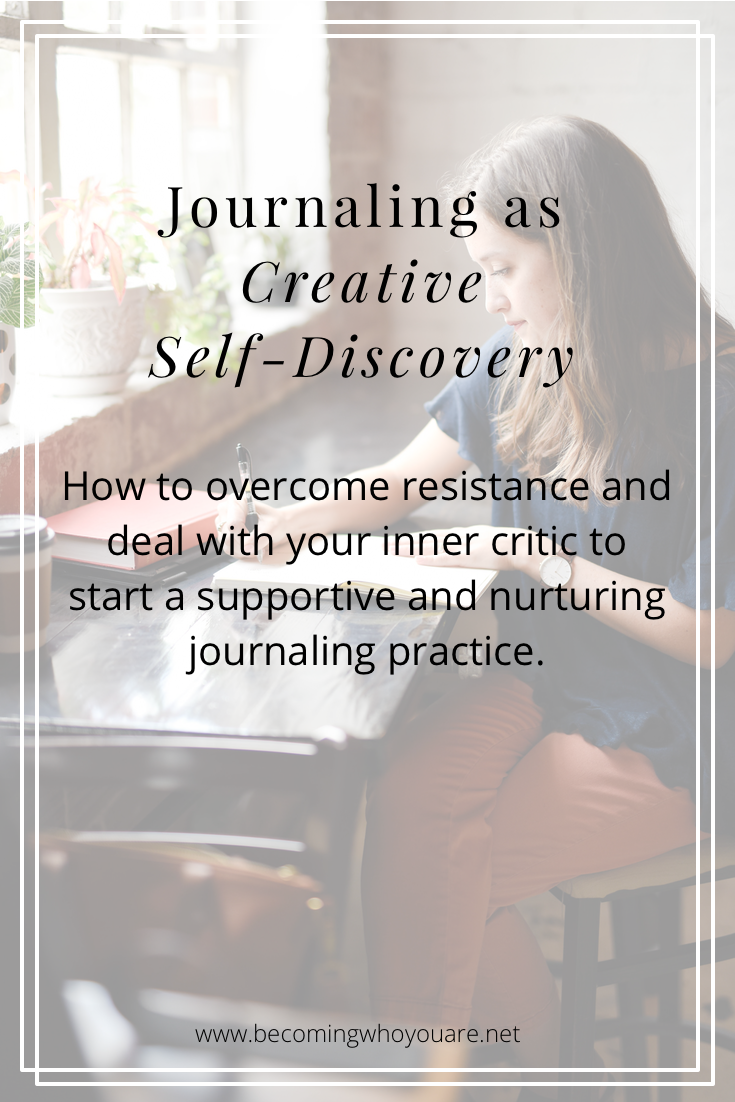 Struggling to start a journaling practice? Click to discover how to overcome resistance and deal with your inner critic to start a supportive and nurturing journaling practice