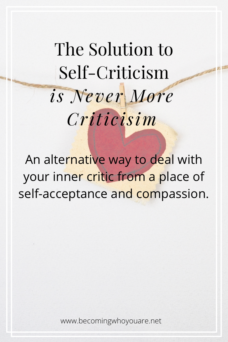 Tired of fighting your inner critic? Discover why the solution to self-criticism is never more criticism and find out what is!