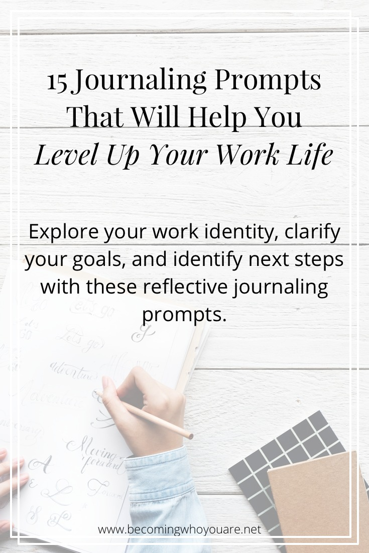 Click to uplevel your work life with these reflective journaling prompts