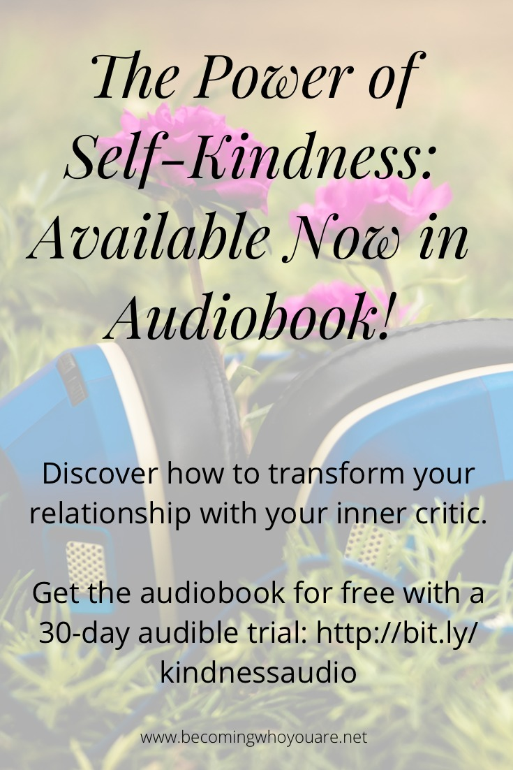 The Power of Self-Kindness audiobook is out now! Discover how to transform your relationship with your inner critic. Get the audiobook for free with a 30-day Audible trial: http://bit.ly/kindnessaudio