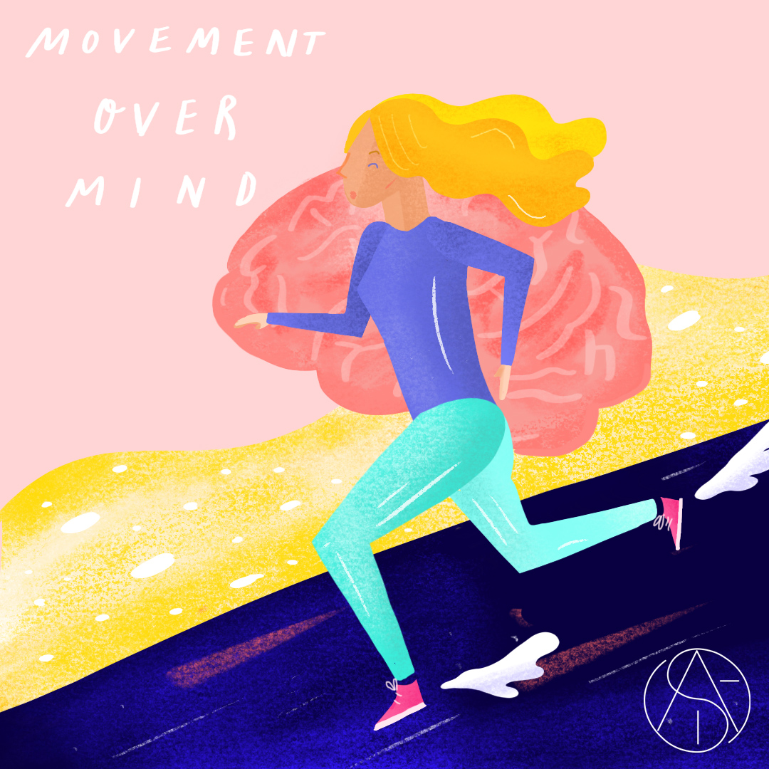 Movement Over Mind Written By Amber Abdel. Illustration By Alice Rose Bolton
