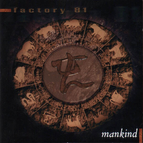FACTORY 81: MANKIND ©1999/2000