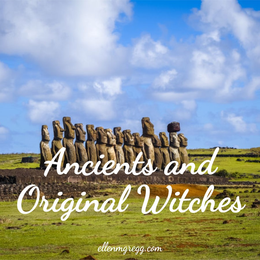 Ancients and Original Witches | A post by Ellen M. Gregg :: Intuitive | #ancients #originalwitches #thesoulways