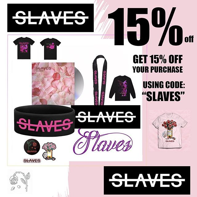 """15% off any of our merch over at merch now when you use the code """"Slaves""""! Head on over and pick up some merch with your discount! https://merchnow.com/catalogs/slaves"""