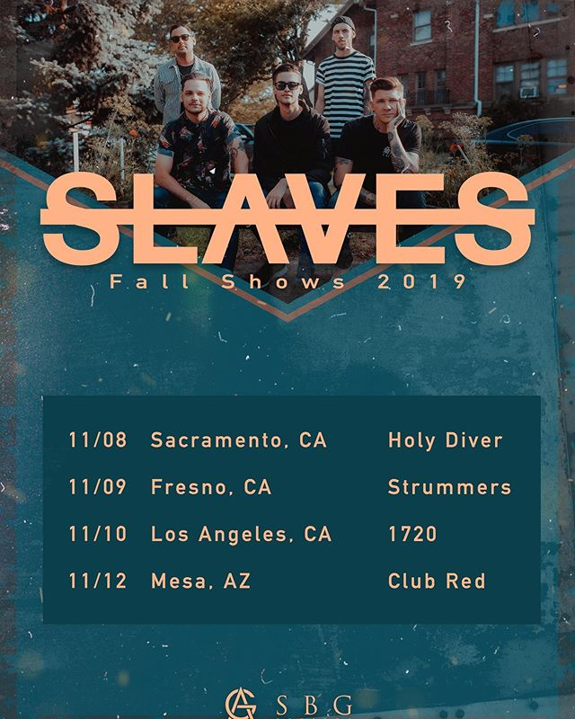 Alright west coast. We've seen you asking for them, so here they are! Get your tickets at slavesband.com