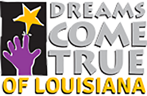 Dreams Come True of Louisiana - Dreams Come True was founded for the sole purpose of providing dreams to children with life-threatening illnesses. Over the years they have remained focused on this goal. Every effort is made to maintain contact and a relationship with the children after dreams are granted.