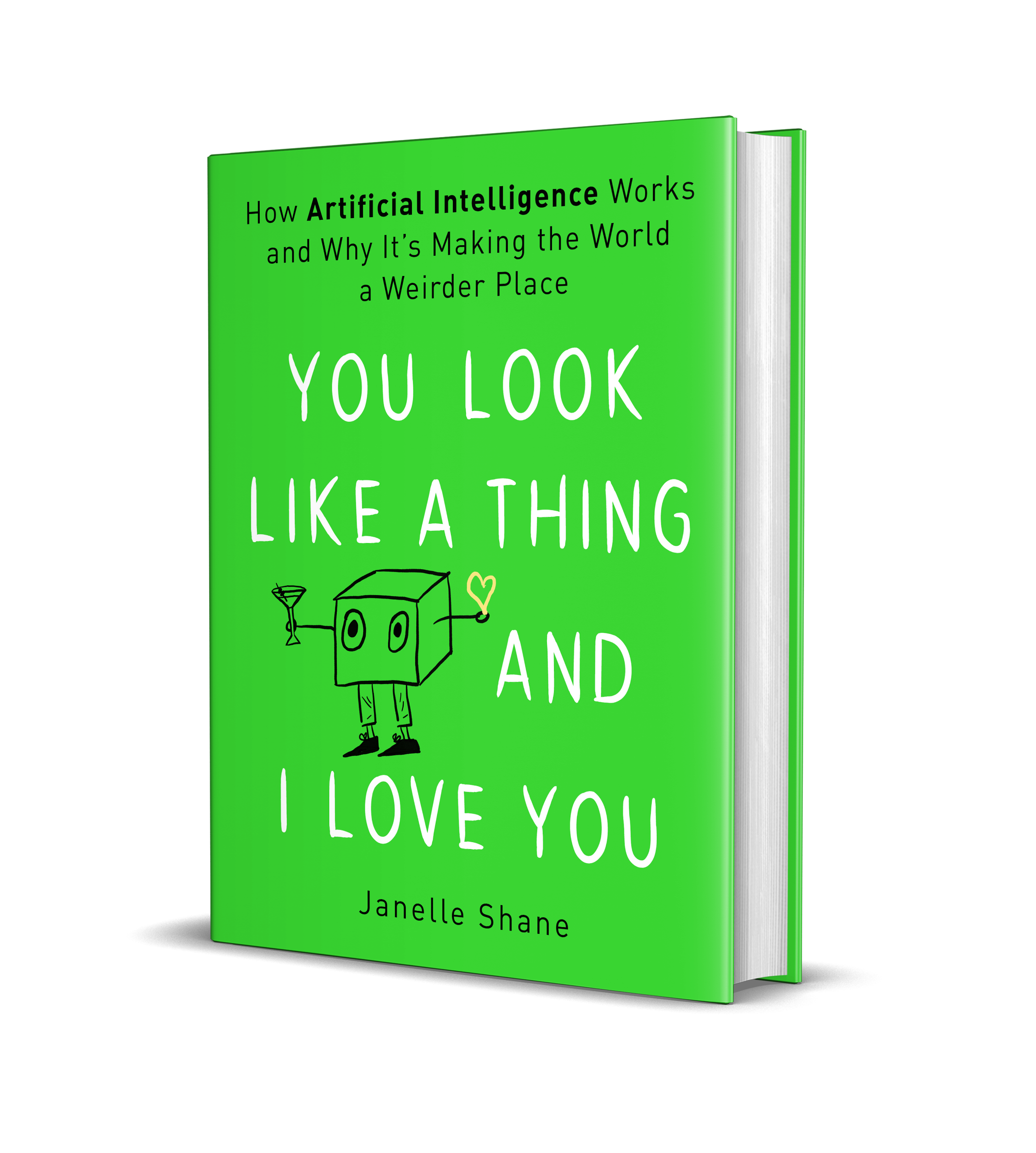 Cover of You Look Like a Thing and I Love You