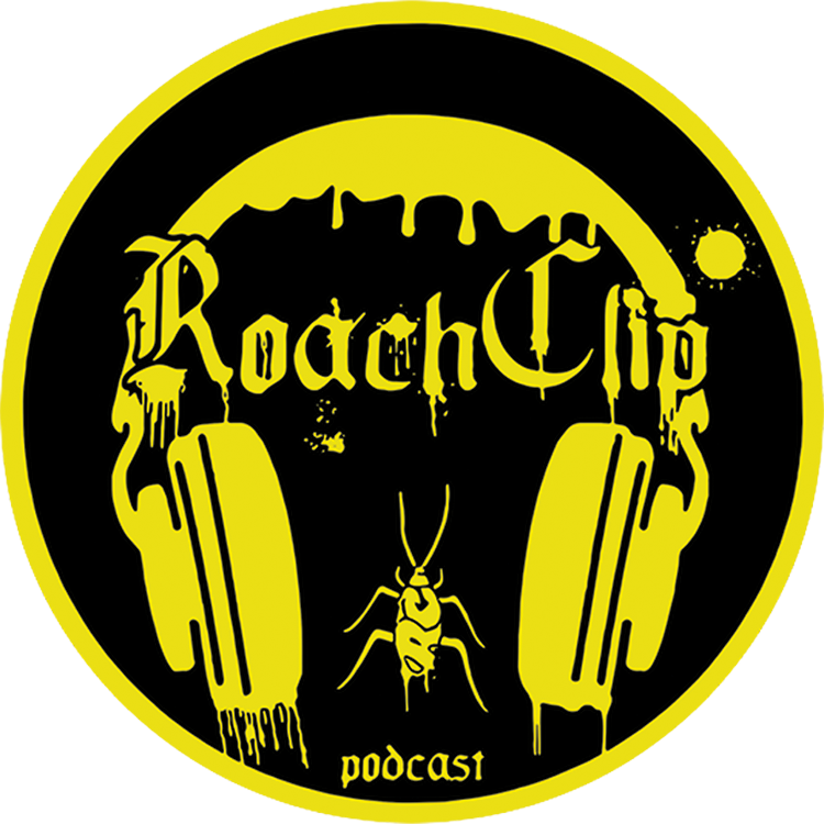 "The Roach Clip Podcast - ""Go Fuck Yourself"""