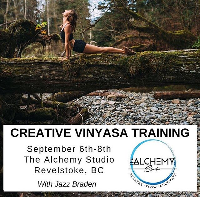 Coming up next weekend!  An extra special few days focusing on fun flow, cultivating creativity and playing in the mountains 🏔  DM for more details ☝️☝️☝️☝️ A Vinyasa Immersion Friday Sept 6th - Sunday Sept 8th Schedule: 7-9am practice, 11-3pm Lecture + Sequencing Lab Investment: $300 Location: @thealchemyflow , Revelstoke BC  We will be covering the following: - creative sequencing formulas - building to a peak pose - making 'advanced' poses accessible - philosophy for sequencing to a theme/feeling - storytelling through movement - tips and techniques to refresh and refuel your practice
