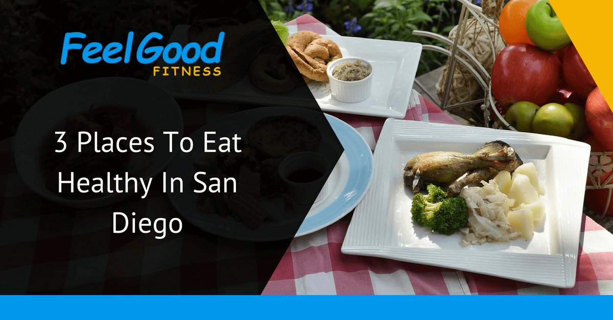 places to eat in san diego not ruin diet goals title card.png