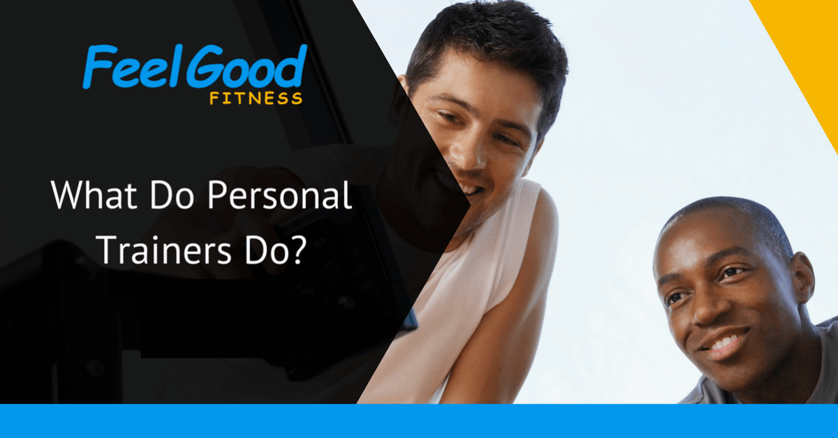 what do personal trainers do blog title.png