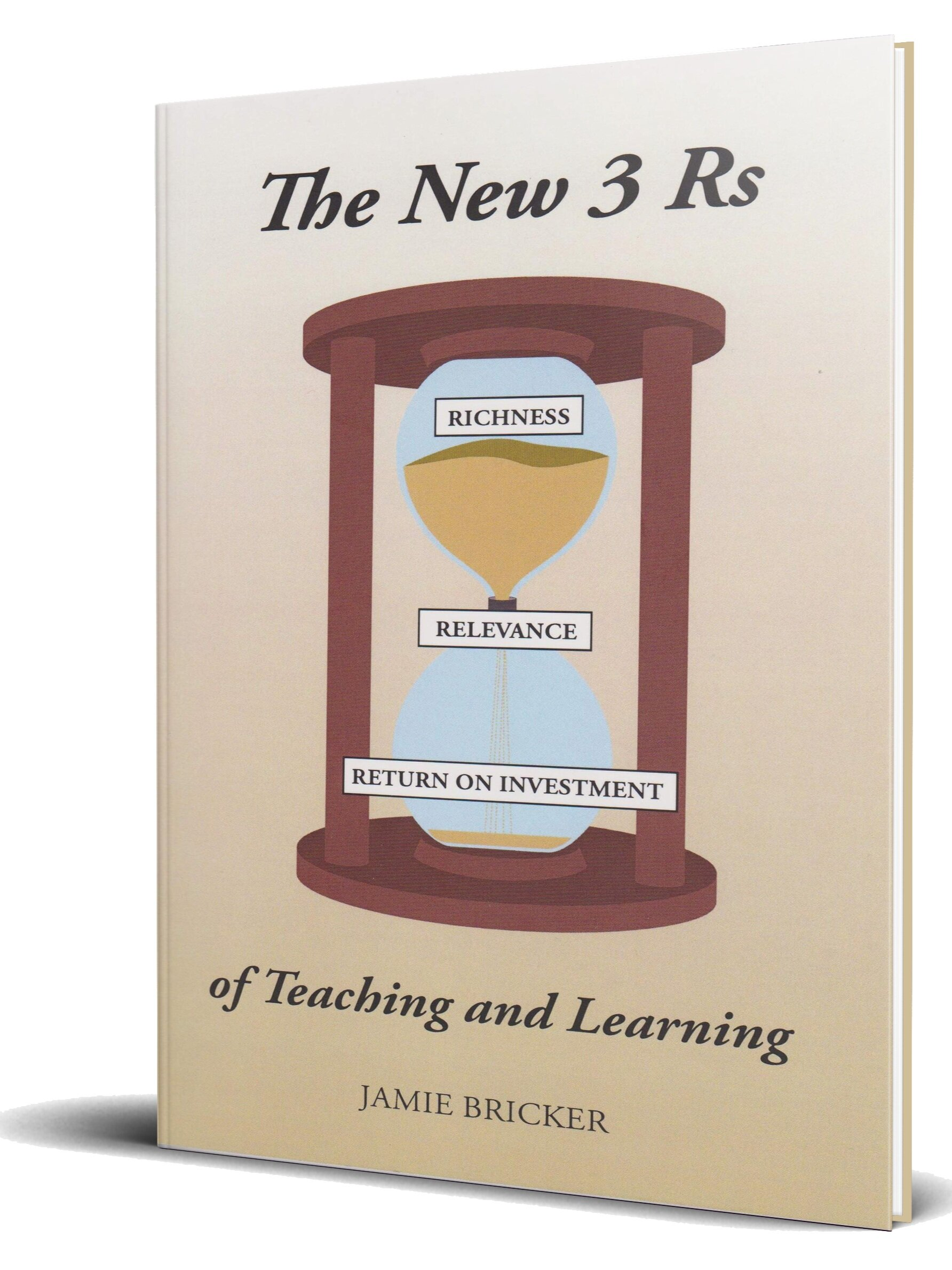 The New 3 Rs of Teaching and Learning - Click here to receive a copy.