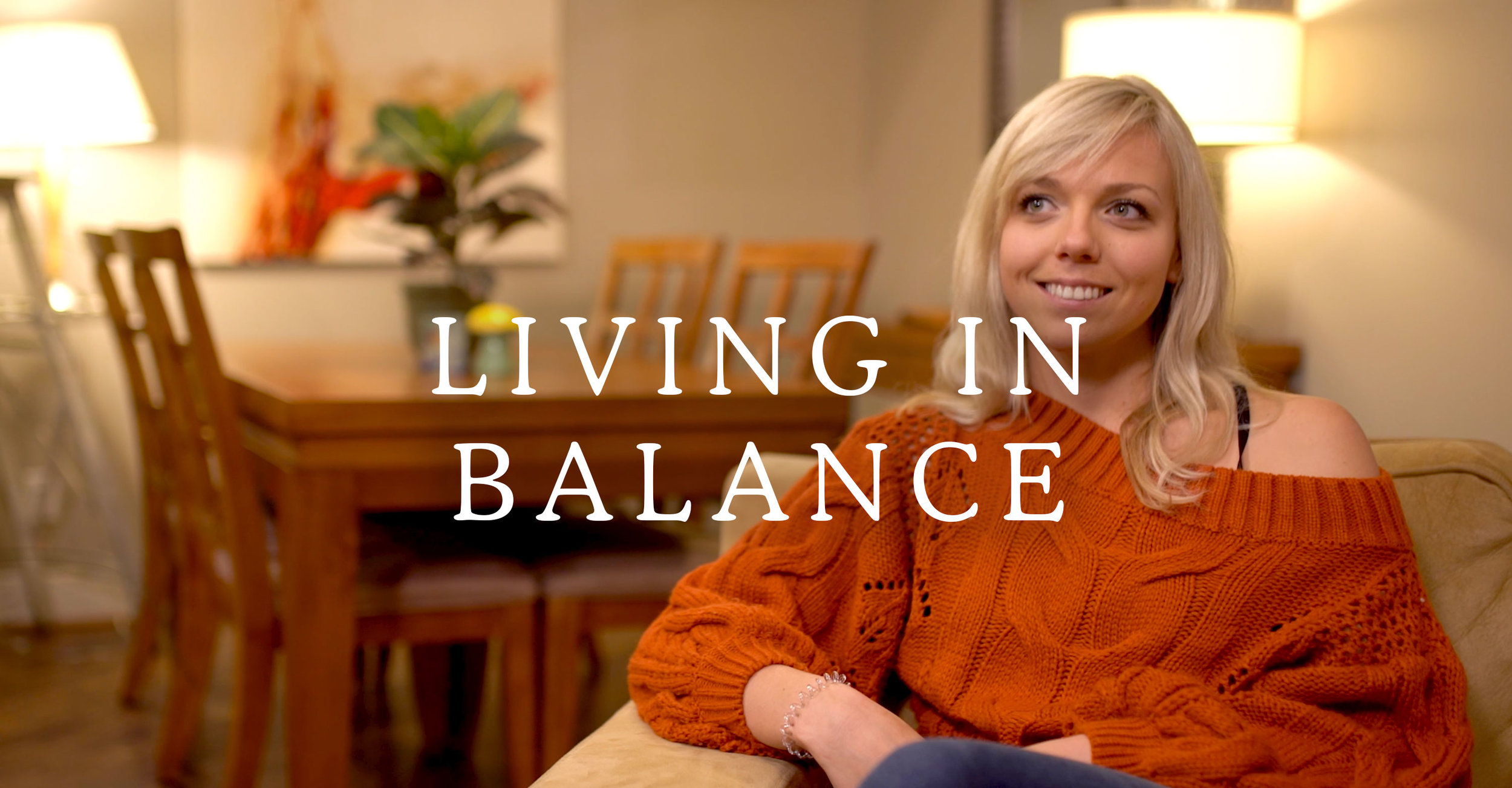 Living in Balance Title Card