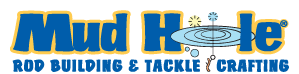 Mud Hole Rod Building & Tackle Crafting -