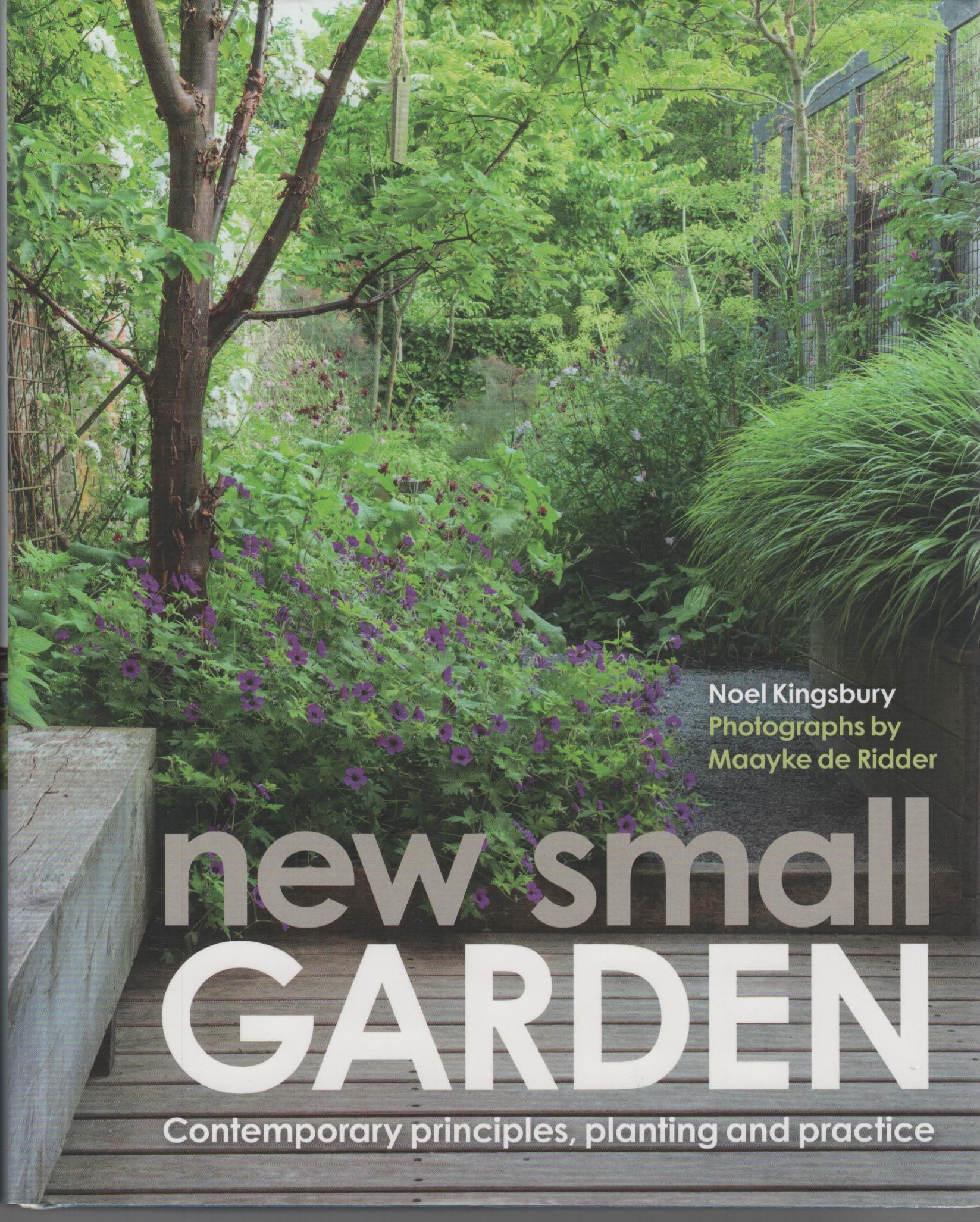 New Small Garden, Noel Kingsbury, 2016