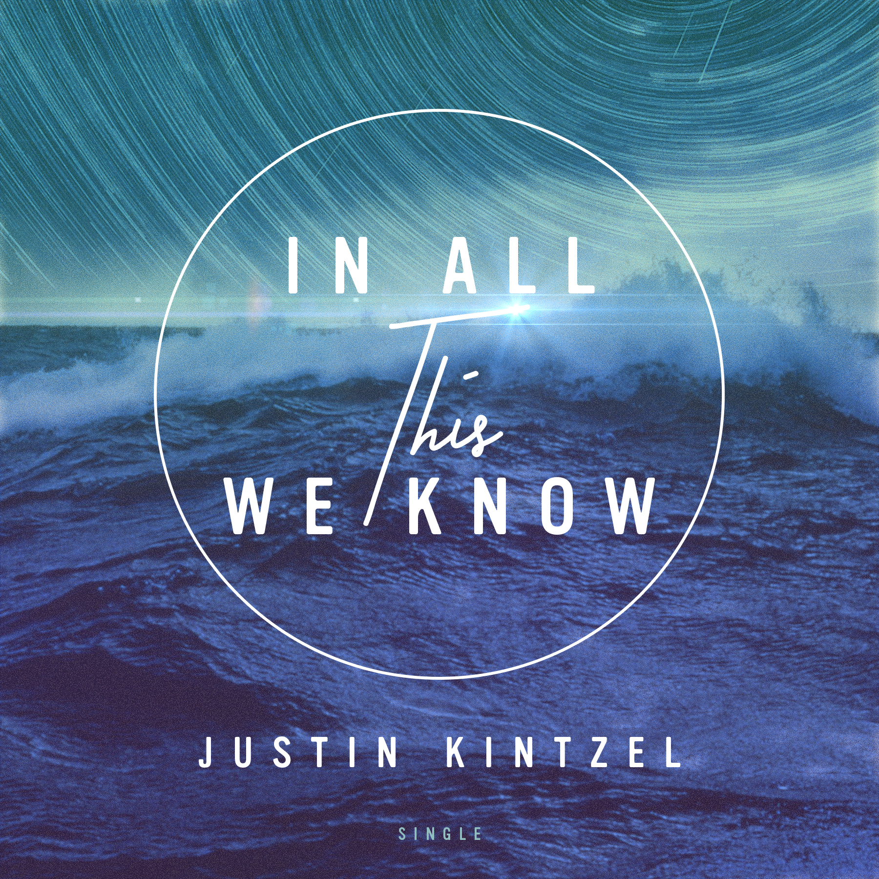 "The new single, ""In All This We Know"" is available now! - iTunesApple MusicSpotifyGoogle PlayPandoraAmazon MusicYouTube (Lyric Video)"
