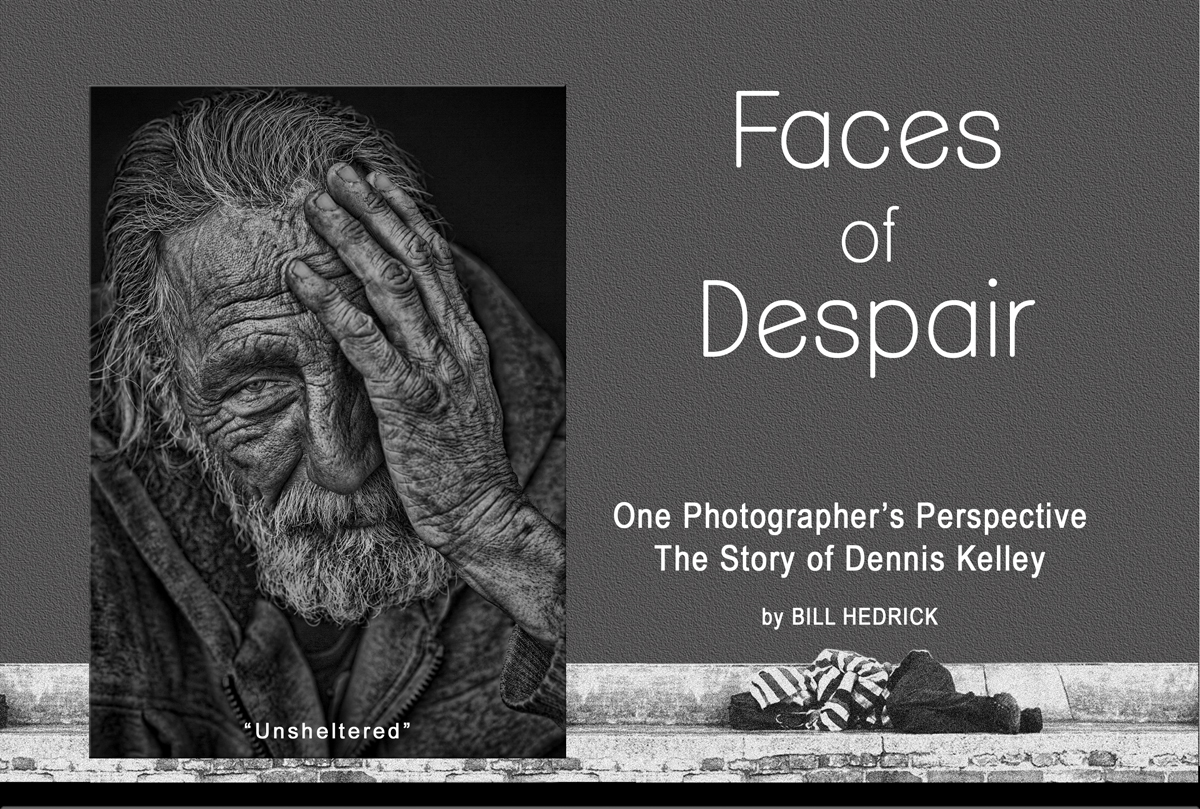 The Photographer Magazine - Faces of Despair: One Photographer's Perspective… The Story of Dennis Kelley