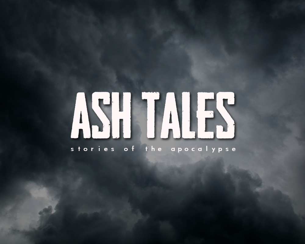 Ash Tales - Ash Tales is a literary journal dedicated to post-apocalyptic fiction. The site is home to dozens of original short stories, and the Ash Tales podcast—20,000 plays strong, and counting.
