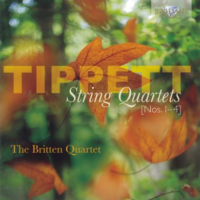 TIPPETT: STRING QUARTETS 1-4   Released: March 2012  Performer: The Britten Quartet  Composer: Tippett