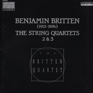 BENJAMIN BRITTEN: STRING QUARTET NO. 2 & 3   Released: May 1991  Orchestra: The Britten Quartet  Composer: Benjamin Britten