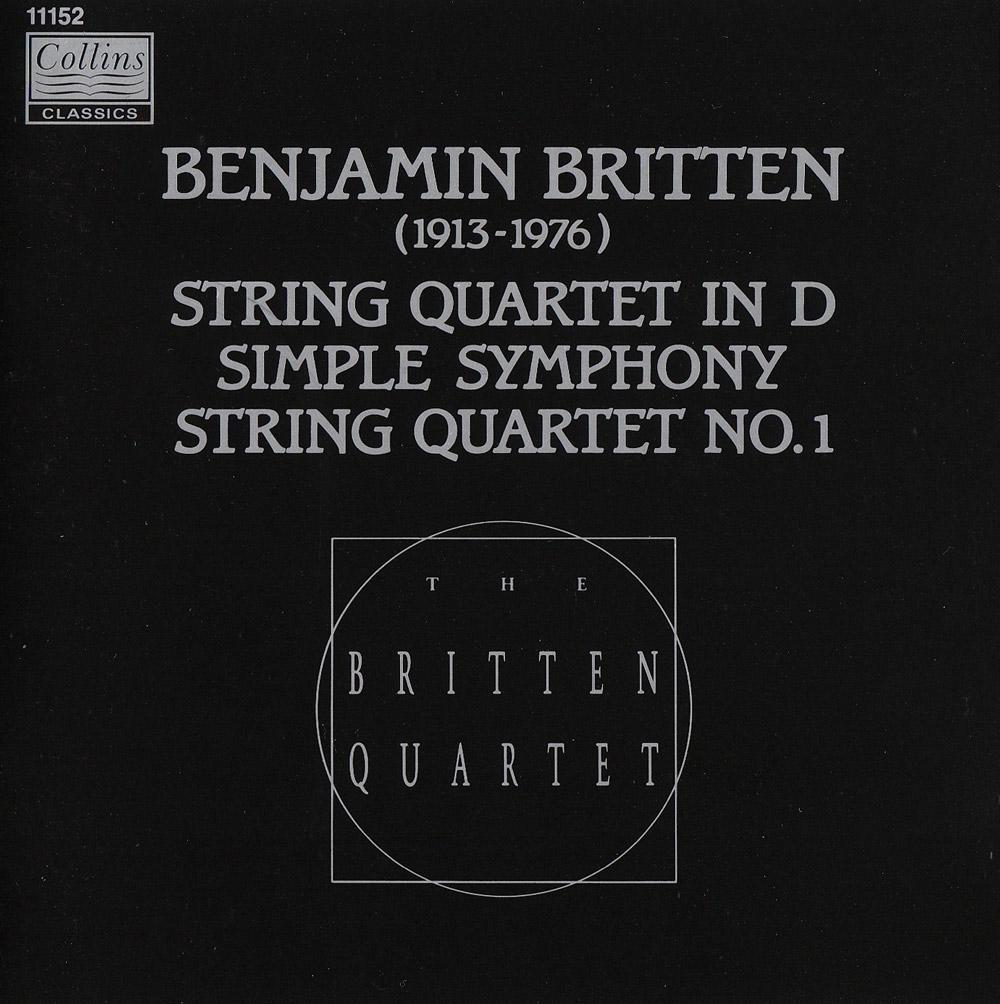 BRITTEN: THE STRING QUARTETS & SIMPLE SYMPHONY   Released: May 1991  Orchestra: The Britten Quartet  Composer: Benjamin Britten