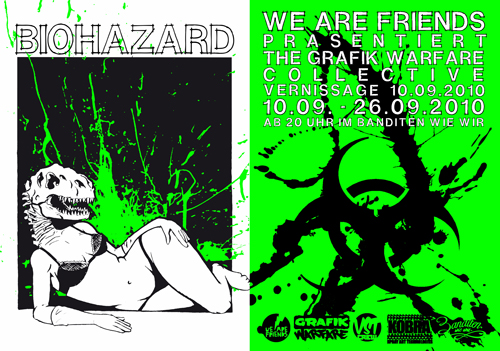 For 3 years now WE ARE FRIENDS has been putting on shows at the BANDITEN WIE WIR bar in Essen, Germany. Many great artists have had shows there. To mark the 3 years and as a final show at this venue, GRAFIK WARFARE are having a group show under the title BIOHAZARD.   The show runs fro the 10th of September until the 26th.
