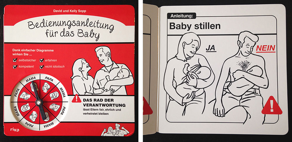 TRUE:  The only foreign translation of  Safe Baby Handling Tips  – German. Take a look at that title on the cover! Hahahaha. Do I have to tell you I had nothing to do with the layout? So bad!