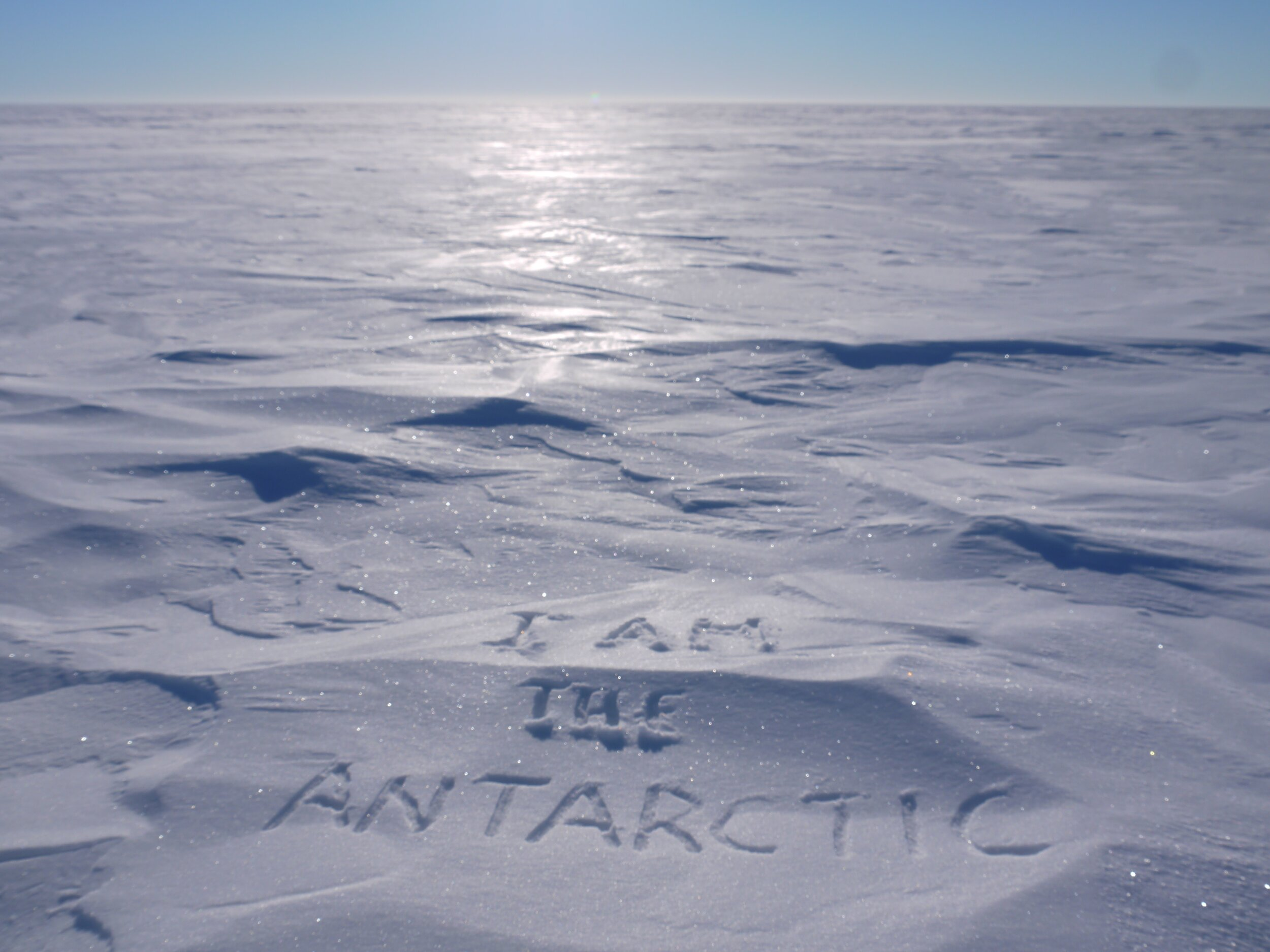 A message Worsley scrawled in the snow on his second expedition down South. Photo: Joanna Worsley