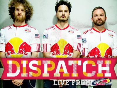 Dispatch @ Red Bull Stadium | Arena