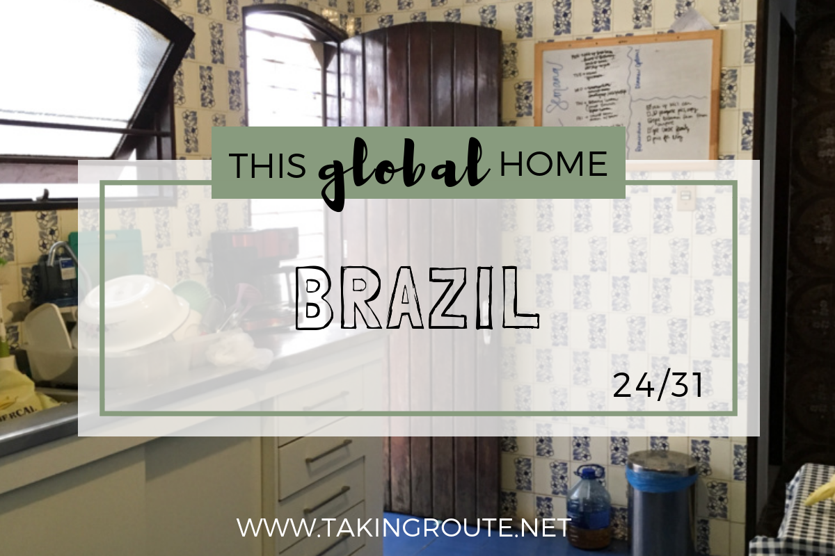 This-Global-Home_-Brazil-Take-a-sneak-peak-into-expat-folks-living-outside-their-passport-country-homes-around-the-world.-www.takingroute.net_.png