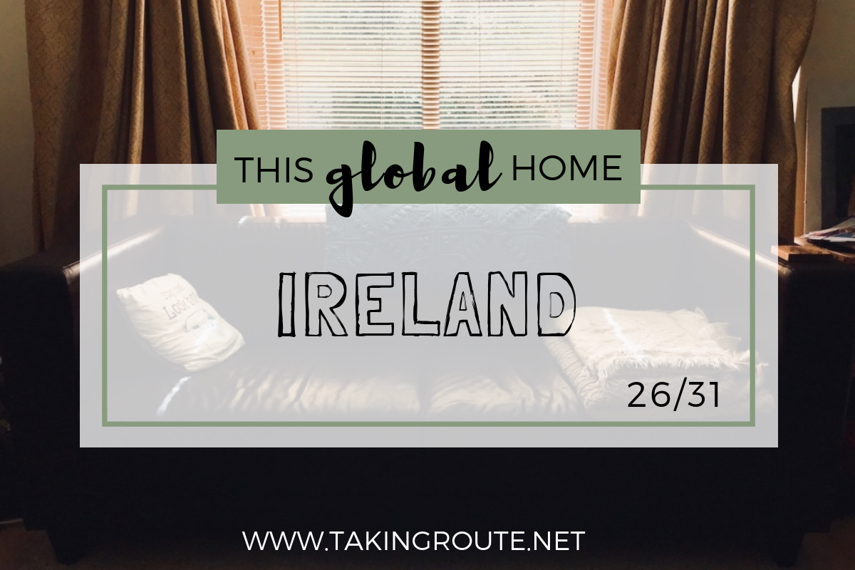 This-Global-Home_-Ireland-Take-a-sneak-peak-into-expat-folks-living-outside-their-passport-country-homes-around-the-world.-www.takingroute.net_.png
