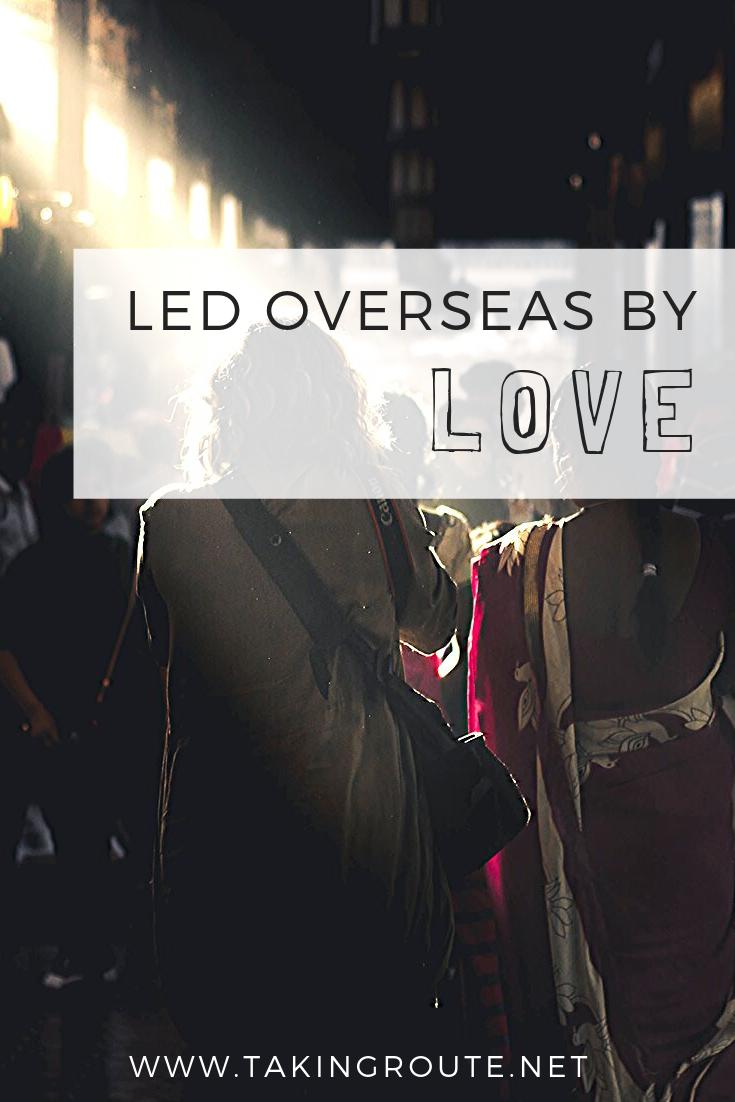 Led Overseas by Love Pinterest