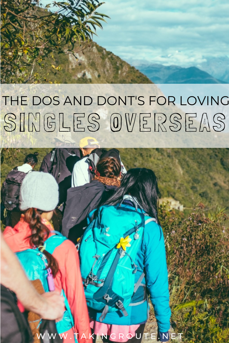 The Dos and Dont's for Loving Singles Overseas   TakingRoute.net.png